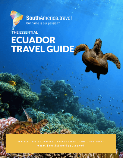 Essential Ecuador Travel Guide
