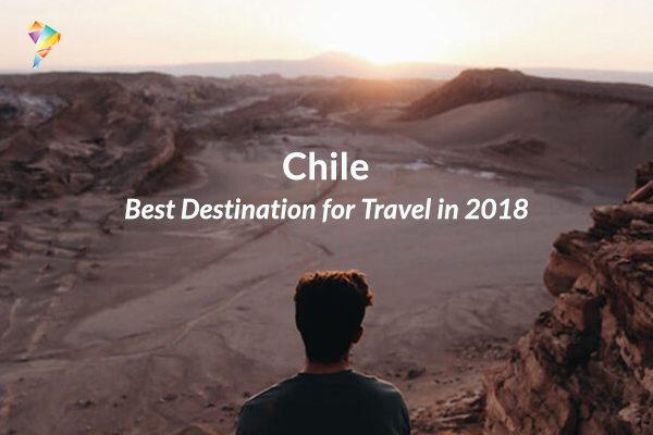 Chile-Best-Destination-for-Trave-in-2018