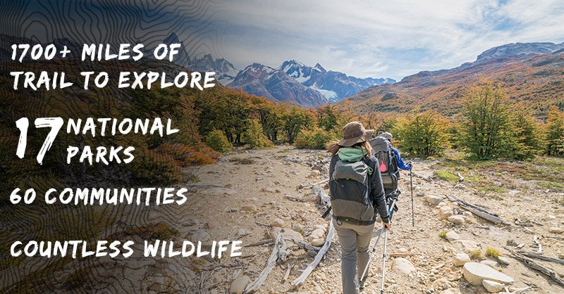 Image reads 1700 miles of trail, 17 national parks, 60 communities, and countless wildlife.